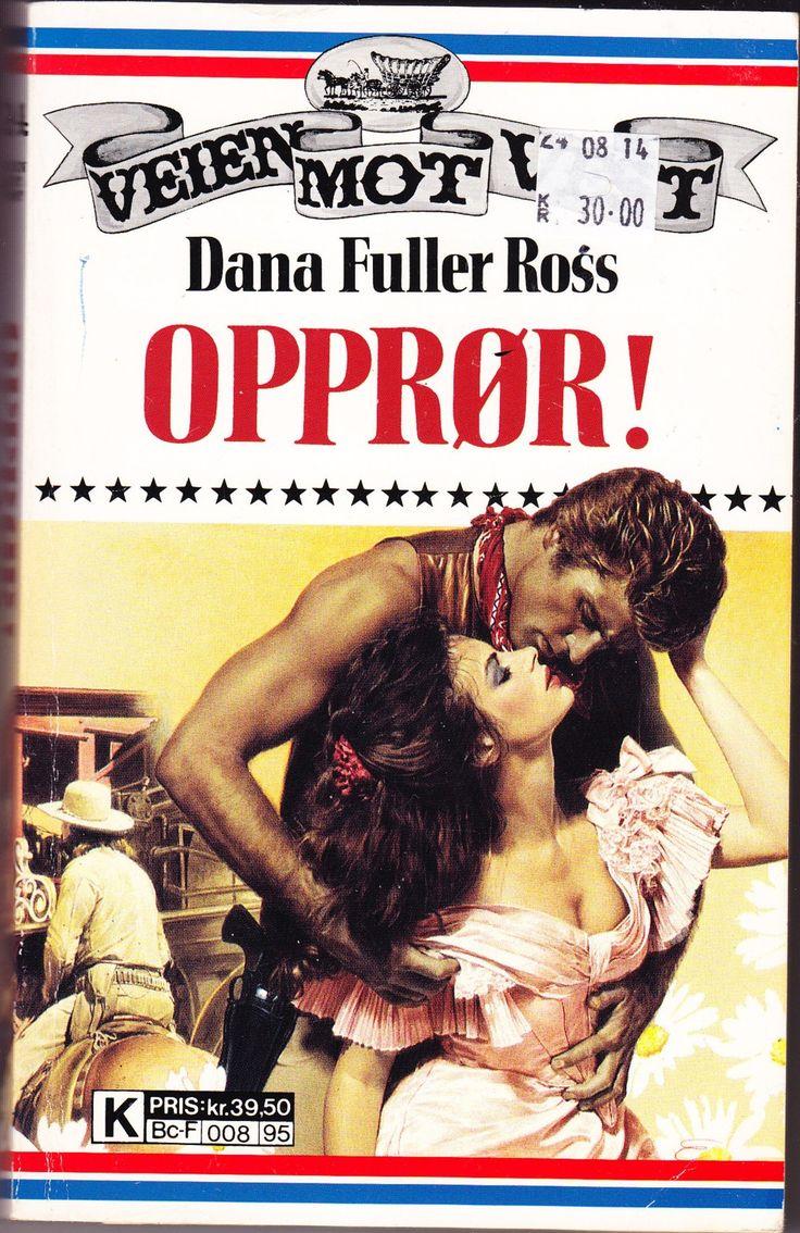 """""""Opprør! - Veien mot vest 24"""" av Dana Fuller Ross"""