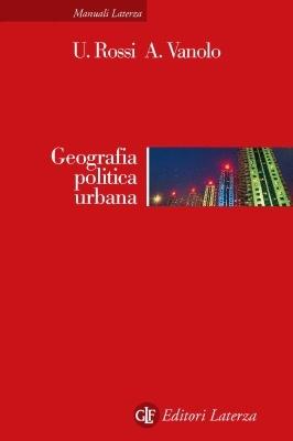 GEOGRAFIA POLITICA URBANA - laterza