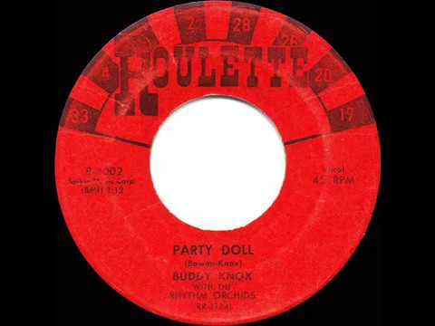 1957 HITS ARCHIVE: Party Doll - Buddy Knox (his original #1 version) - YouTube