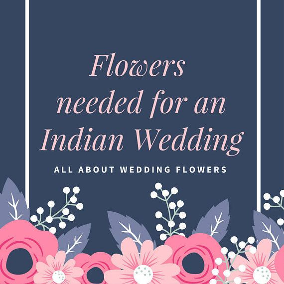 Indian Wedding Guide, Wedding Flowers, Wedding Flowers Bouquet, Wedding decorations, Indian Wedding printable, Indian Wedding Planner, India