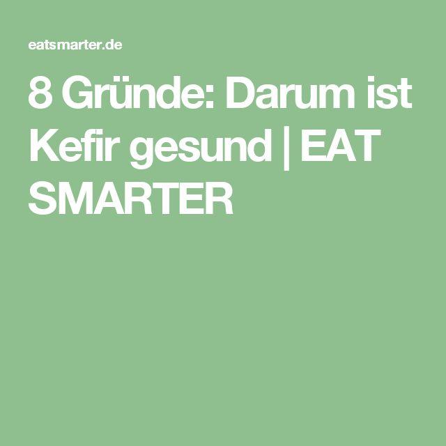 8 Gründe: Darum ist Kefir gesund   EAT SMARTER