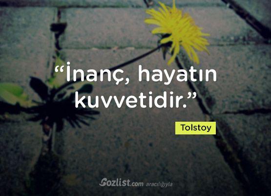 """""""İnanç, hayatın kuvvetidir."""" #tolstoy #sözleri #yazar #şair #kitap #şiir #özlü #anlamlı #sözler"""