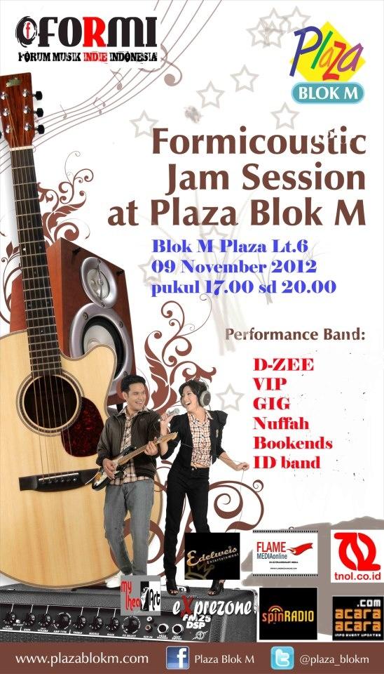 FORMICOUSTIC JAM SESSION  BLOK M PLAZA lt 6  NOVEMBER 9th, 2012