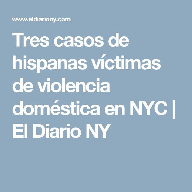 Tres casos de hispanas víctimas de violencia doméstica en NYC | El Diario NY