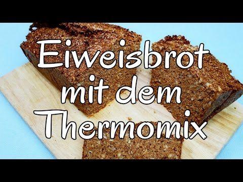Saftiges low-carb Eiweißbrot - Thermomix-Rezept mit Videoanleitung