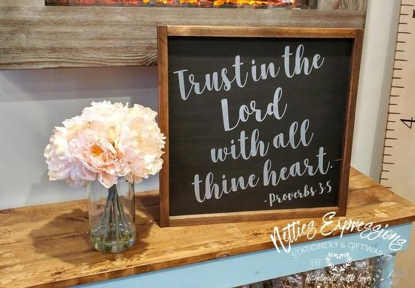 "Trust in the Lord with all thine heart. Proverbs 3:5 It measures approximately 16""W X 16""L X 0.75""D The frame adds on approximately 0.5"" to each side. This wood"