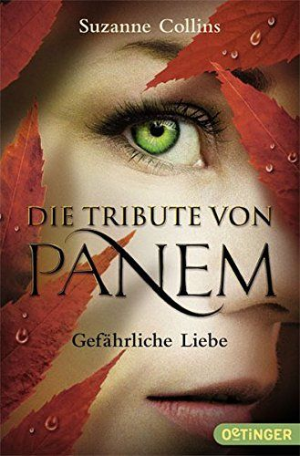 Die Tribute von Panem - Gefährliche Liebe von Suzanne Collins http://www.amazon.de/dp/3841501354/ref=cm_sw_r_pi_dp_Hrx8wb0VS7YGQ