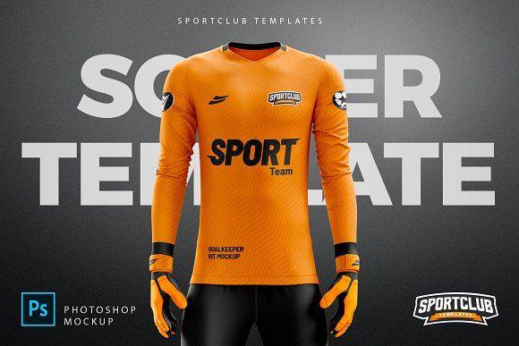 Download Goalkeeper Kit Mockup Psd Template By Sportclub Templates On Creativemarket Goalkeeper Kits Mockup Psd Mockup