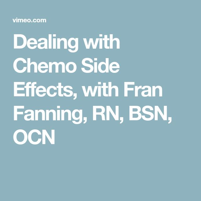 Dealing with Chemo Side Effects, with Fran Fanning, RN, BSN, OCN