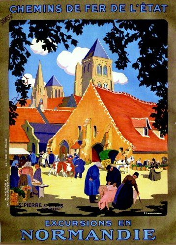 Vintage Railway Travel Poster -   Excursions en Normandie - St Pierre sur Dives - Calvados - France.
