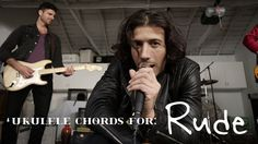 Why you gotta be so RUDE? Song chords for Rude on the /explore/ukulele.