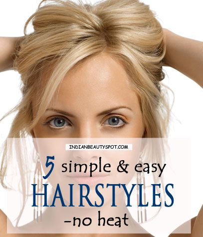 5 Simple and Easy Hairstyles - No heat : ♥ IndianBeautySpot.Com ♥