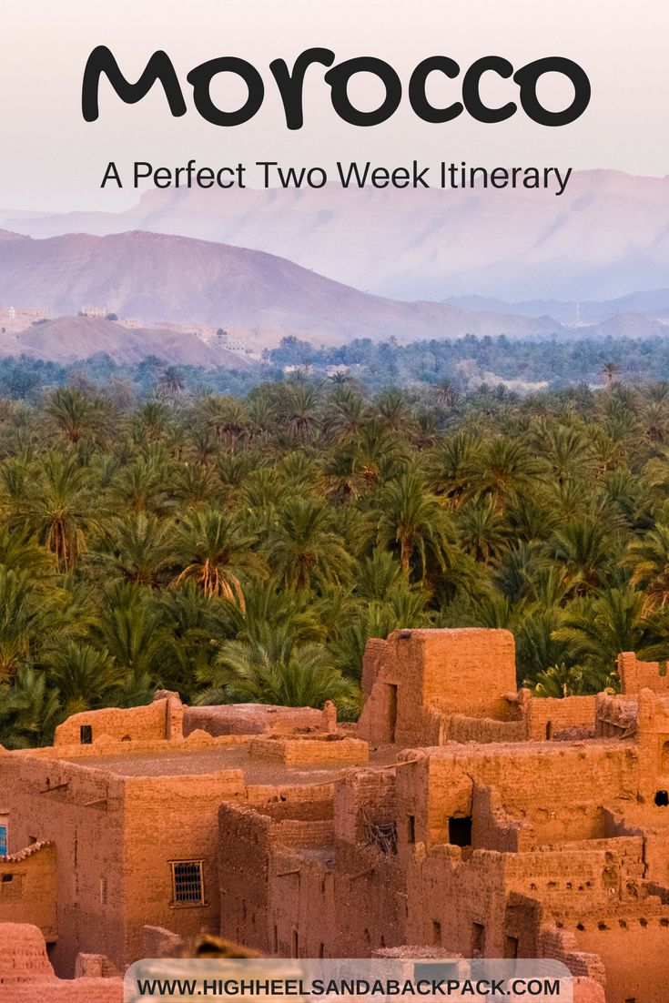Morocco Itinerary - A tried and tested guide to seeing the country's best natural, historical and cultural highlights in two weeks!