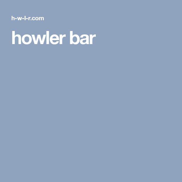 howler bar