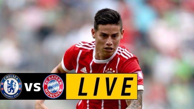 Chelsea vs Bayern Munich LIVE STREAMING