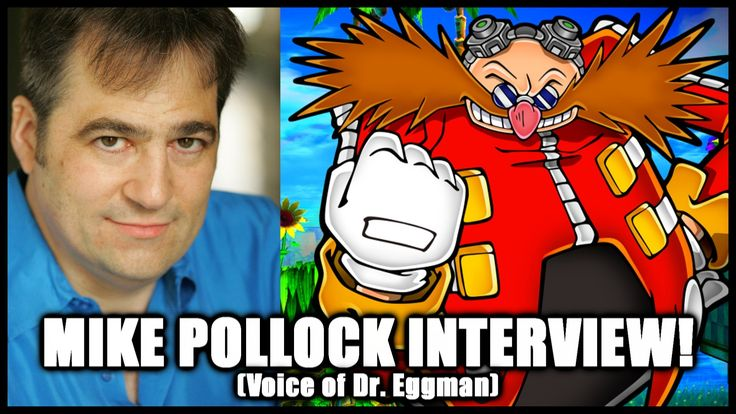 Mike Pollock Interview (Voice of Dr. Eggman)