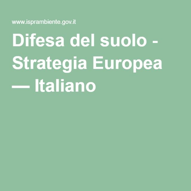 Difesa del suolo - Strategia Europea — Italiano