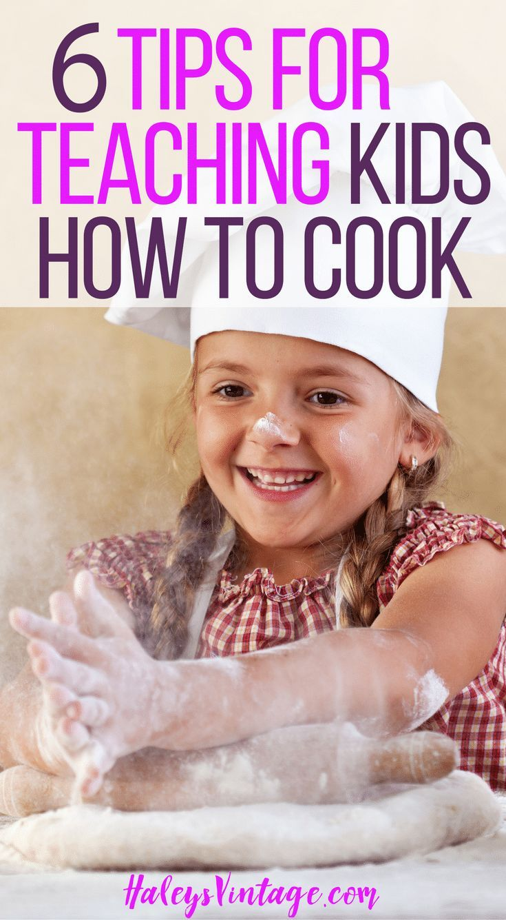 6 Tips for Teaching Kids How to Cook Are you ready to start your little ones in the kitchen with you? With my 6 Tips for Teaching Kids How to Cook, it will be an easy and fun experience you both!