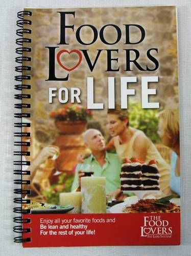 The Food Lovers Fat Loss System Food Lovers For Life
