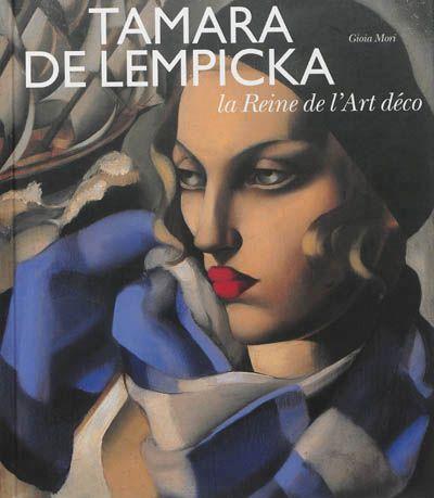 Tamara de Lempicka : la reine de la modernité  Exposition a la Pinacothèque de Paris 2013