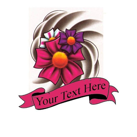 Custom Flower Tattoo Add Text To Fake Tatoo Etsy Fake Tatoos Create Your Own Tattoo Custom Temporary Tattoos