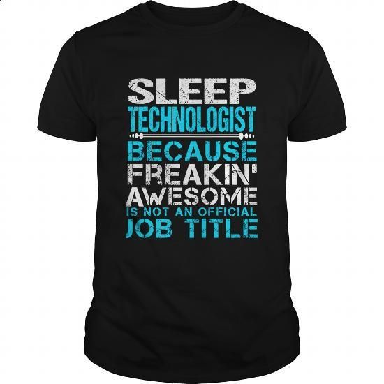 SLEEP-TECHNOLOGIST - #women #make t shirts. CHECK PRICE => https://www.sunfrog.com/LifeStyle/SLEEP-TECHNOLOGIST-109582607-Black-Guys.html?60505