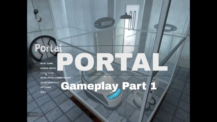 PORTAL Gameplay | Part1 | Sub to Support