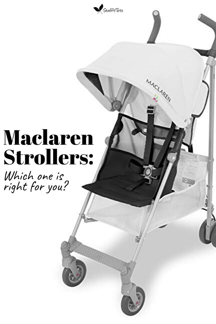 Maclaren Strollers Which one is right for you? in 2020