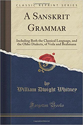 A Sanskrit Grammar Including Both the Classical Language and the Older Dialects of & 25+ best Sanskrit grammar ideas on Pinterest 25forcollege.com