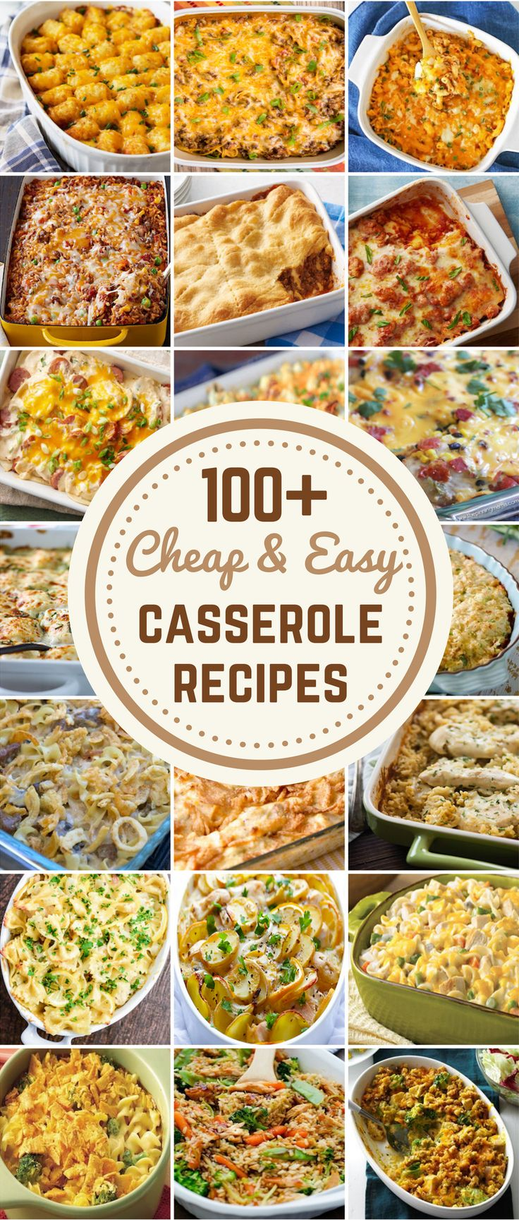 100 Cheap & Easy Casserole Recipes These casserole recipes are cheap and easy to...