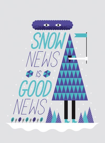 Snow news is good news