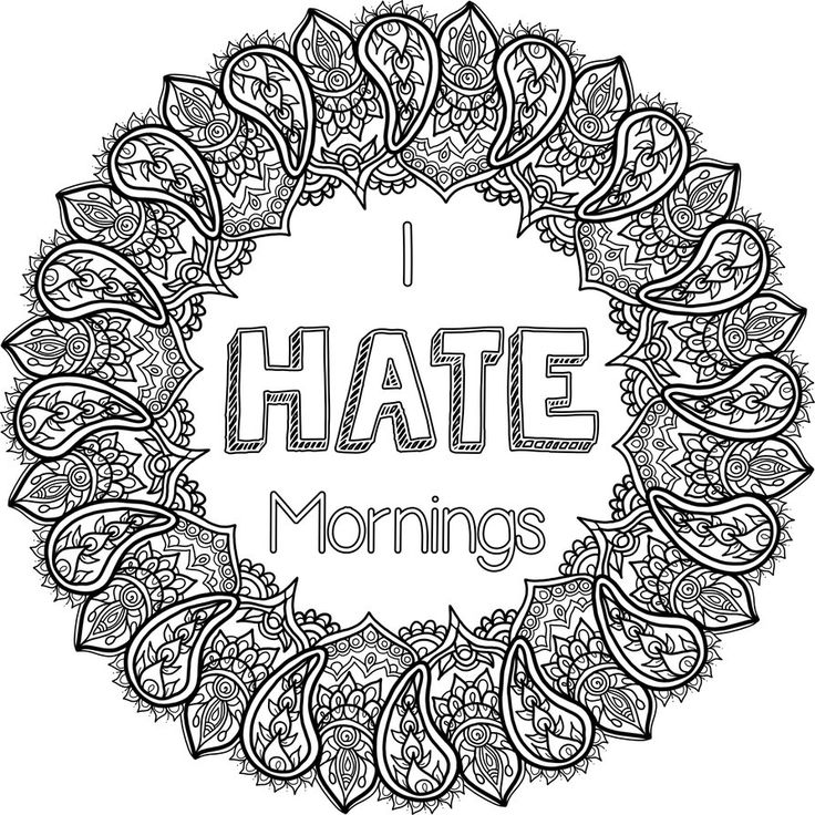 free colouring page i hate mornings