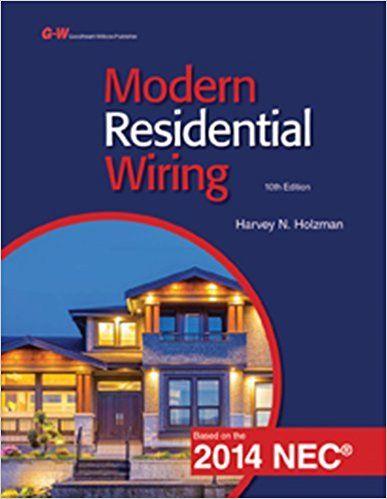 modern residential wiring harvey n holzman 9781619608429 amazon rh pinterest com