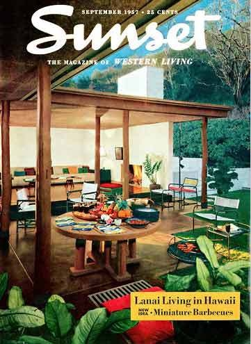 Sunset magazine was the Bible of West Coast outdoor living  This cover  shows the influence of Hawaii on patio decor  but other influences were  also popular   34 best Terrasse images on Pinterest   Terrace  Outdoor spaces and  . Pacific Outdoor Living Hawaii. Home Design Ideas