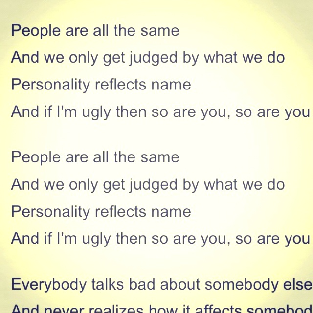 "#quotes of a song called ""UGLY"" by the sugababes"