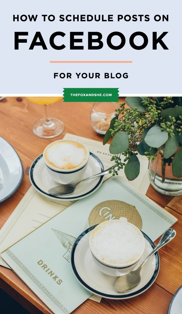 how to schedule Facebook posts properly for your blog #BlogBetter — via @TheFoxandShe