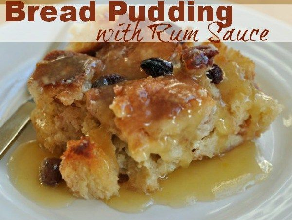Apr 12, 2020 – Bread Pudding with Rum Sauce | Robyns.World