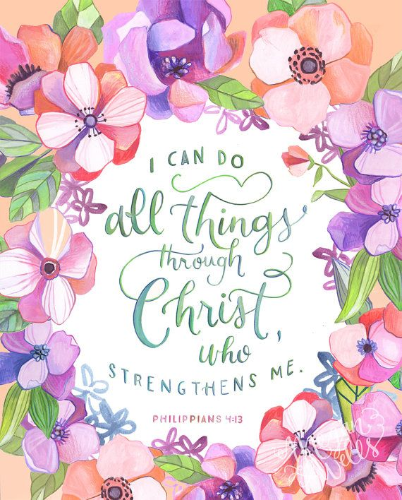 Philippians 4:13 I Can Do All Things Through Christ  by Makewells
