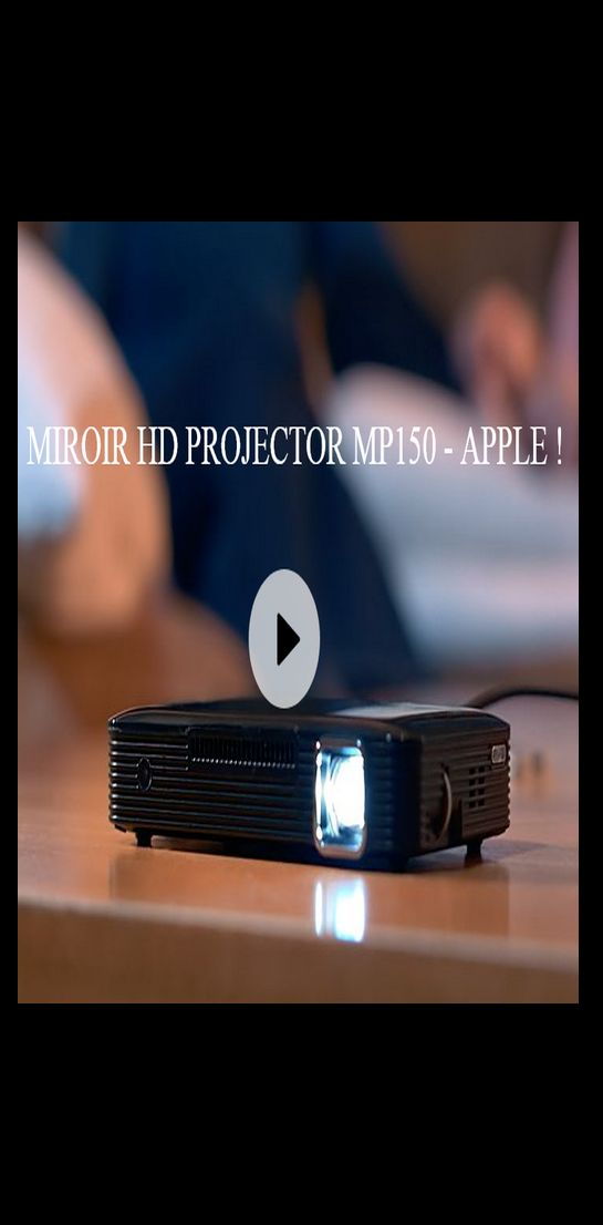 Designed for use with iPhone*, iPad*, MacBook**, and Apple TV, the Miroir HD Projector MP 150 delivers HD-quality projection for streaming, entertainment, or presentations. L❤vᏋ .  https://www.apple.com/shop/product/HHLM2ZM/B/miroir-hd-projector-mp150