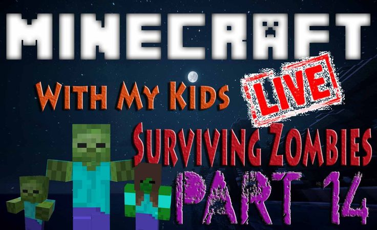 Minecraft with My Kids || Surviving Zombies Part 14