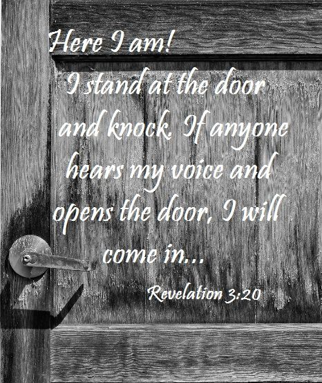 REVELATION 3:20 - the best passageway I know of...