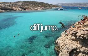 cliff jump.