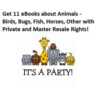 I will give you 11 #eBooks about #Animals – #Birds, #Bugs, #Fish, #Horses, #Other with #Private and #MasterResaleRights for only $4. Check out the offer for more details here: http://digesale.com/jobs/animals-pets/i-will-give-you-11-ebooks-about-animals-birds-bugs-fish-horses-other-with-private-and-master-resale-rights/