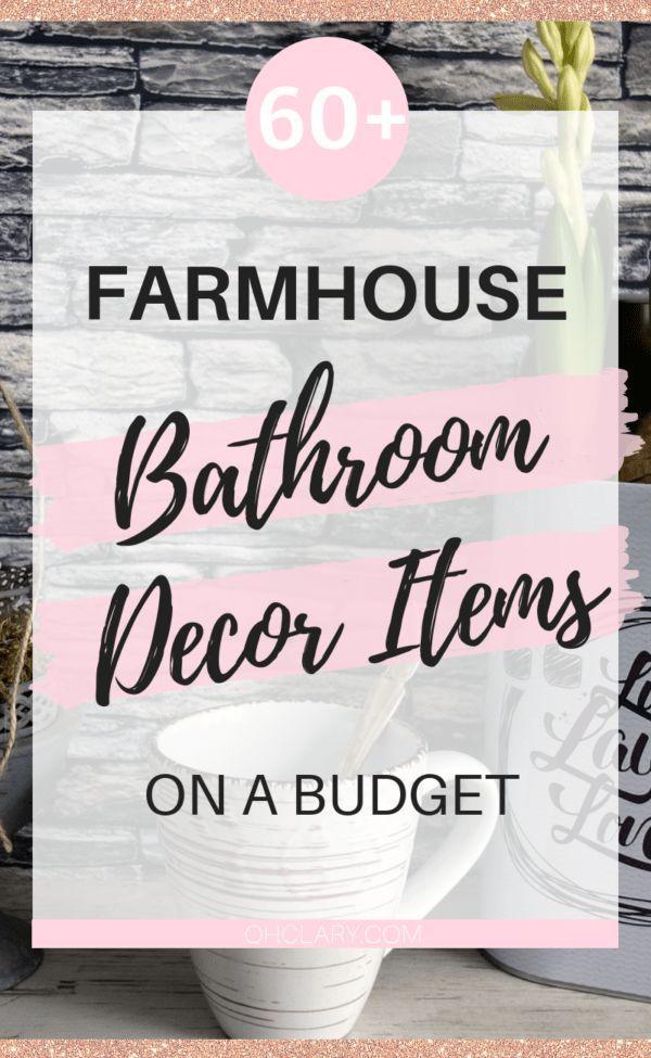 Farmhouse Bathroom Decor – The Ultimate List Of 60+ Affordable Farmhouse Bathroom Ideas – Bathroom Decor Ideas