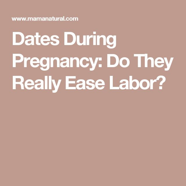 Dates During Pregnancy: Do They Really Ease Labor?