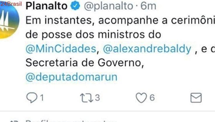 Planalto 'terceiriza' responsabilidade | Por engano, governo posta aviso de posse de Marun nas redes sociais