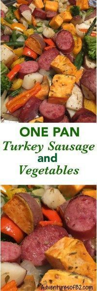 This one pan turkey sausage and vegetables is a quick meal that is packed with protein and veggies for a delicious healthy nutritious meal, and makes clean up a breeze! #onepan #Healthyrecipe #sausage #vegetables
