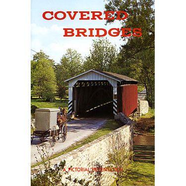 Covered Bridges of Pennsylvania Dutchland