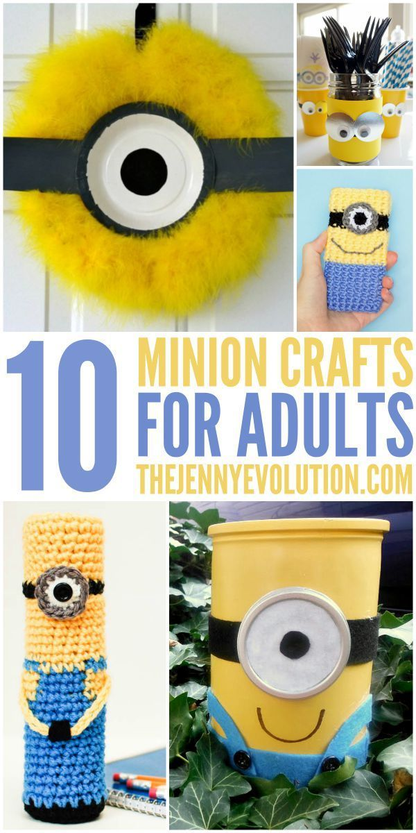 Minion Fan or Fanatic? 10 Wild Minion Crafts for Adults!