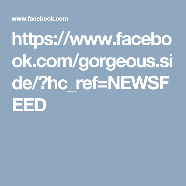 https://www.facebook.com/gorgeous.side/?hc_ref=NEWSFEED
